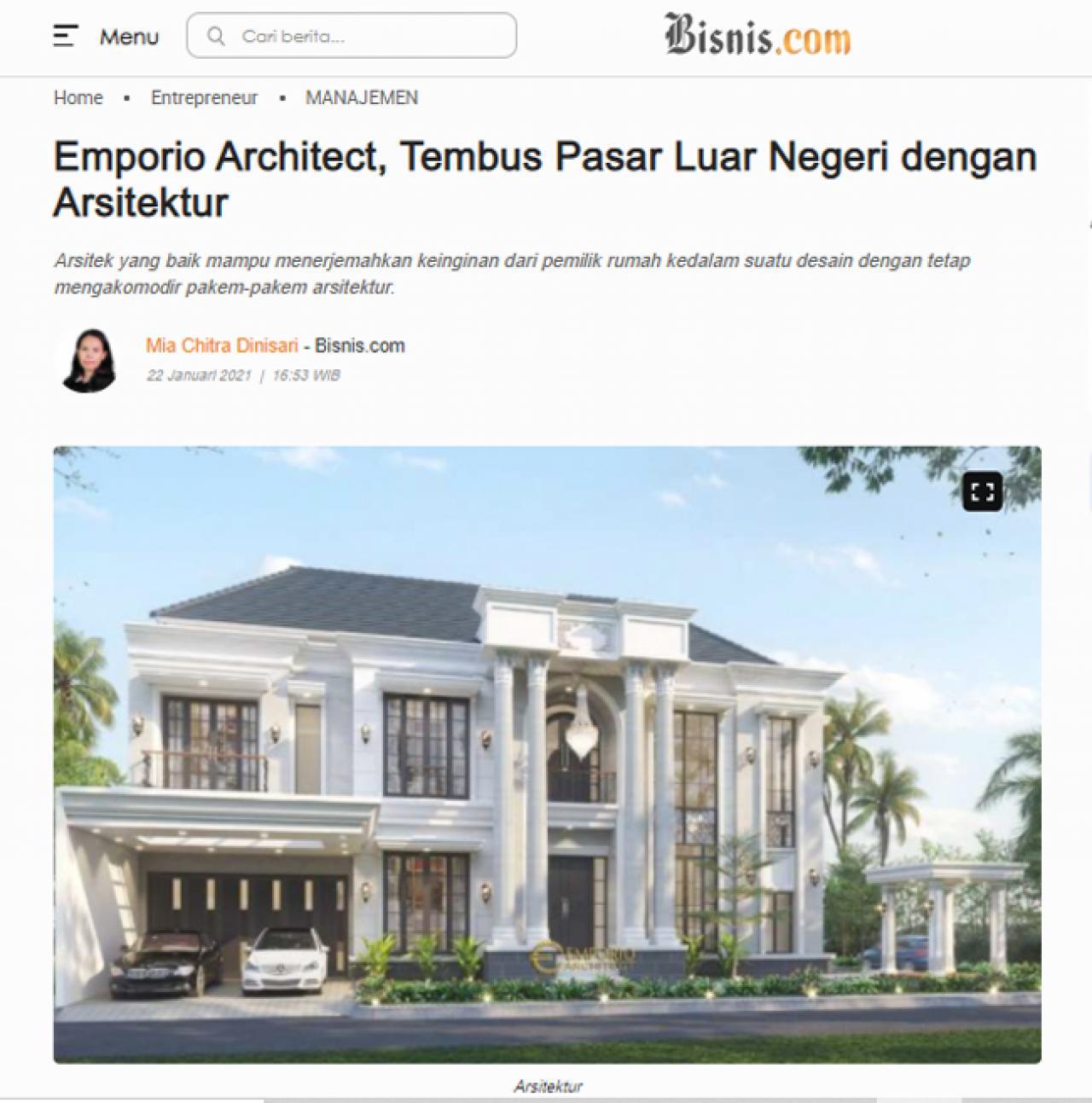 Ulasan Media Bisnis.com - Emporio Architect, Tembus Pasar Luar Negeri dengan Arsitektur