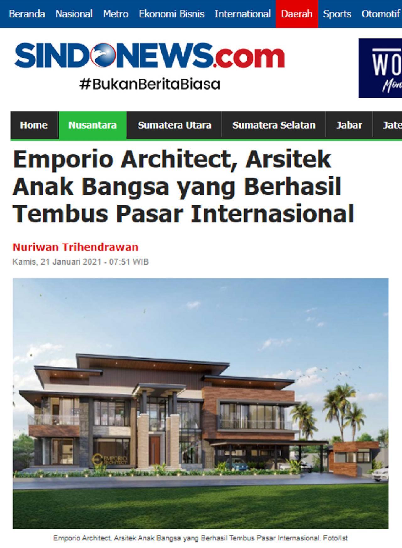 Ulasan Media SINDONEWS.com - Emporio Architect, Arsitek Anak Bangsa yang Berhasil Tembus Pasar Internasional